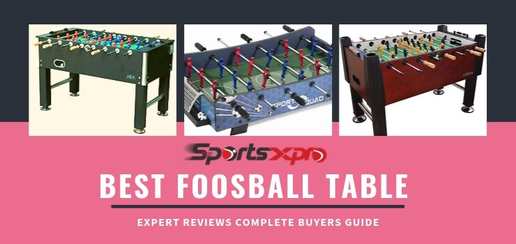14 Best Foosball Table with Complete Buyers Guide